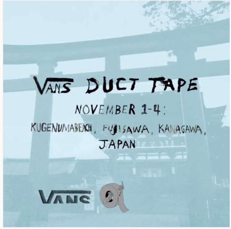 VANS DUCT TAPTE IN JAPAN。鵠沼で開催決定