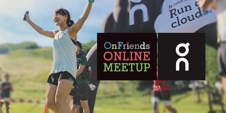熱狂再び!8/9(日)OnFriends ONLINE MEETUP開催!!