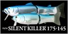 new SILENTKILLER 175