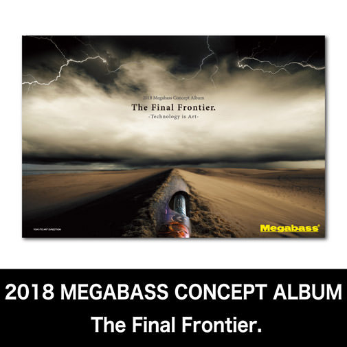 2018 MEGABASS CONCEPT ALBUM The Final Frontier.