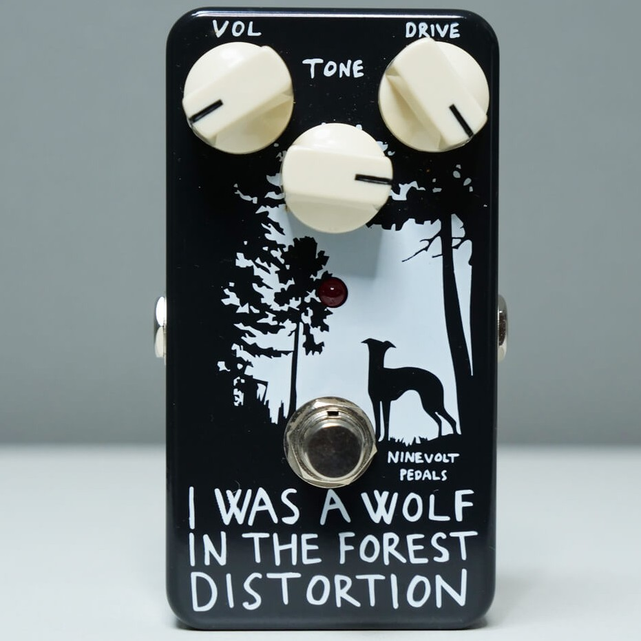 NINEVOLT PEDALS I WAS A WOLF IN THE FOREST DIST