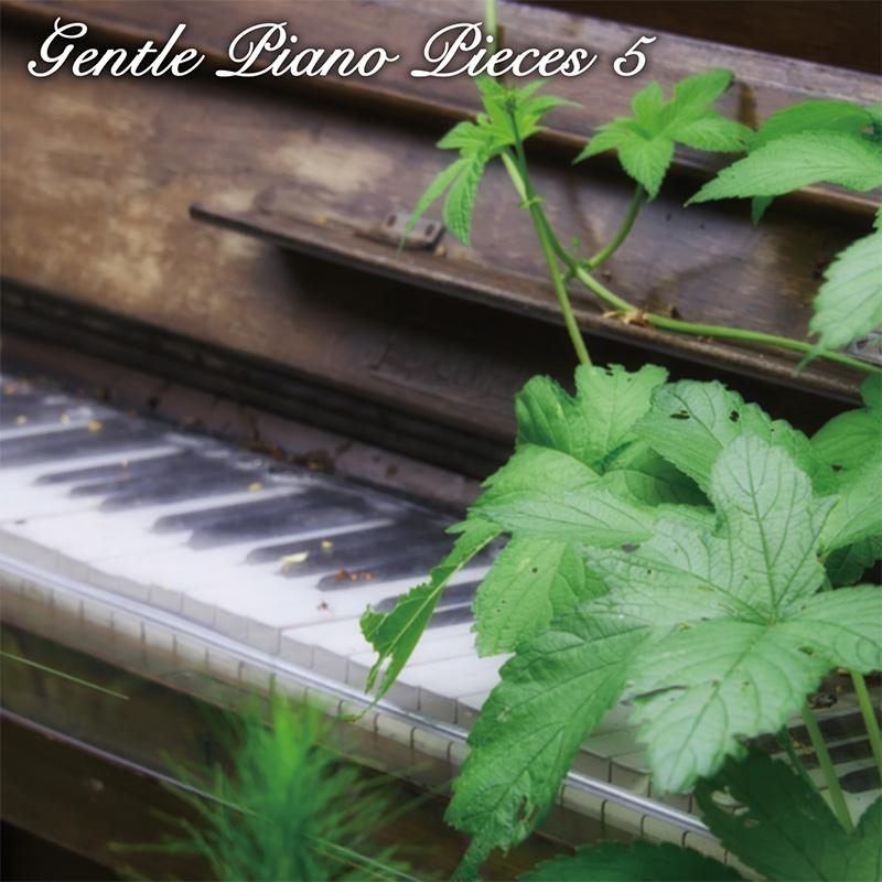 Gentle Piano Pieces 5