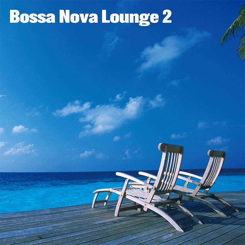 Bossa Nova Lounge 2