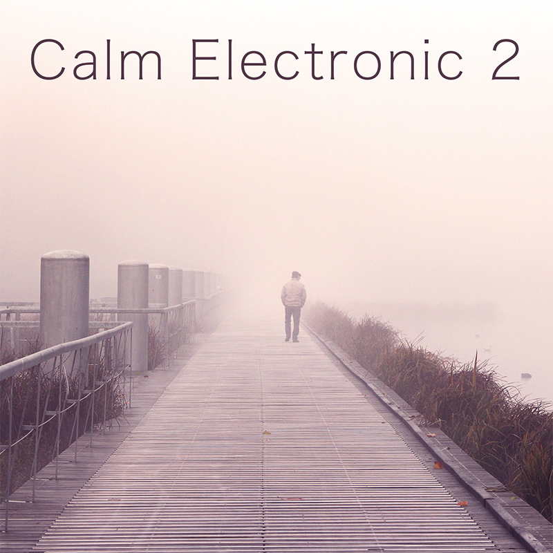 Calm Electronic 2
