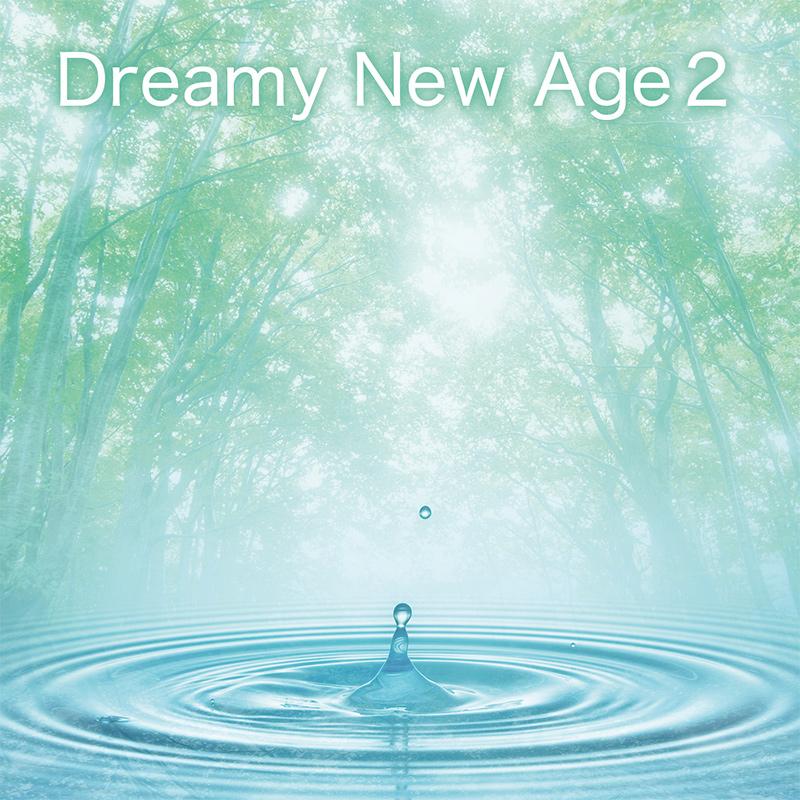 Dreamy New Age 2