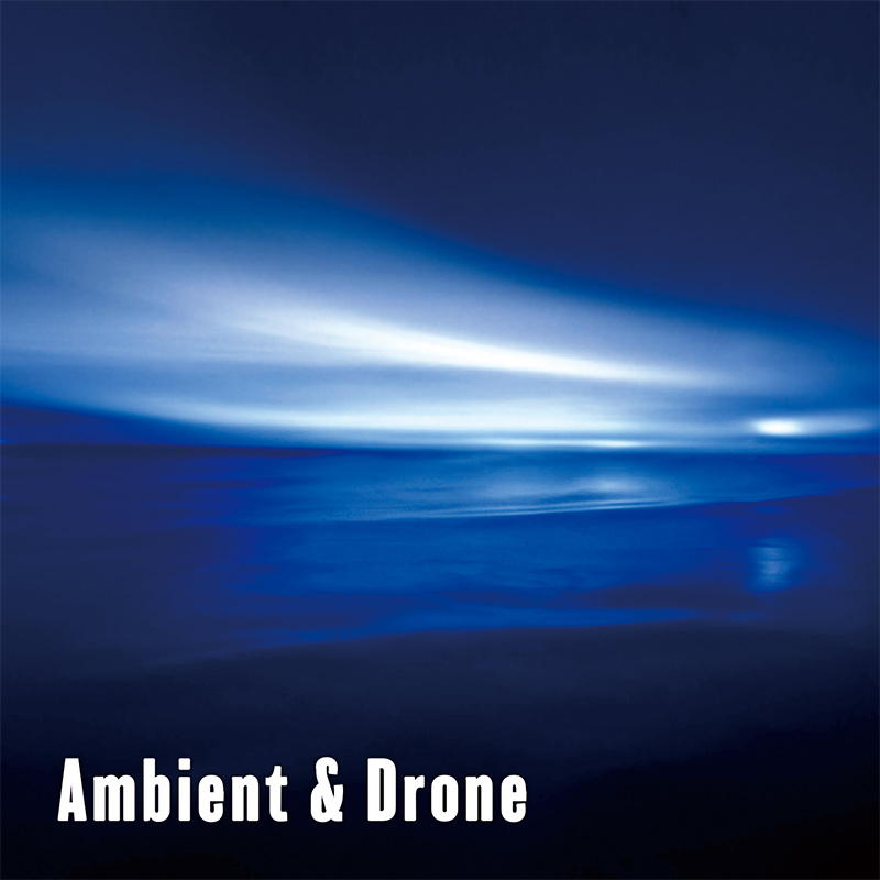 Ambient & Drone
