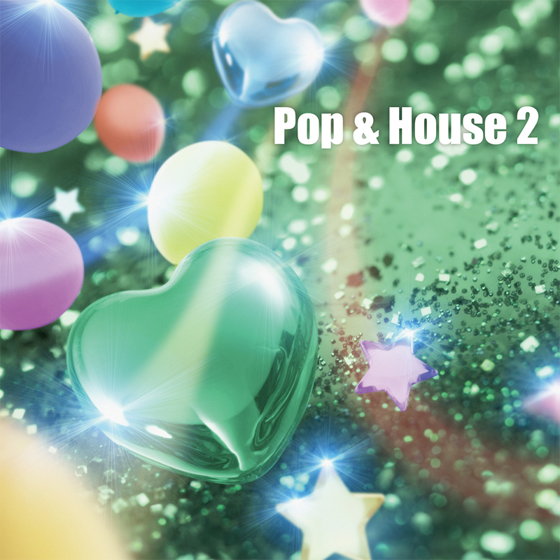 Pop & House 2