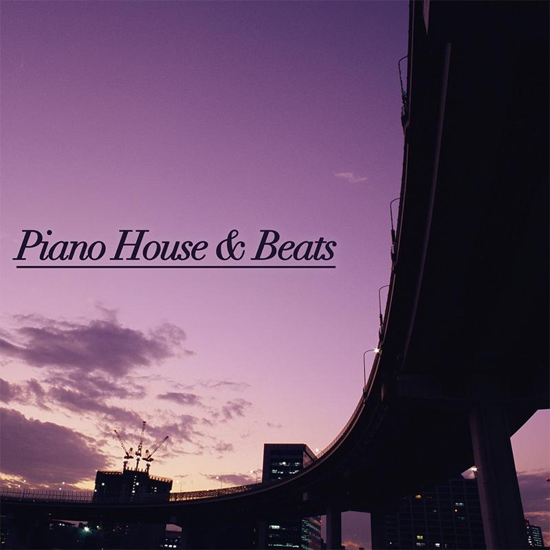 Piano House & Beats
