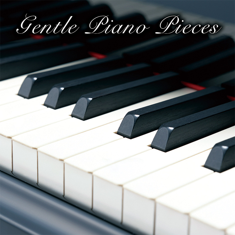 Gentle Piano Pieces