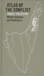 ATLAS OF THE CONFLICT: ISRAEL-PALESTINE