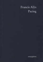 FRANCIS ALYS - PACING