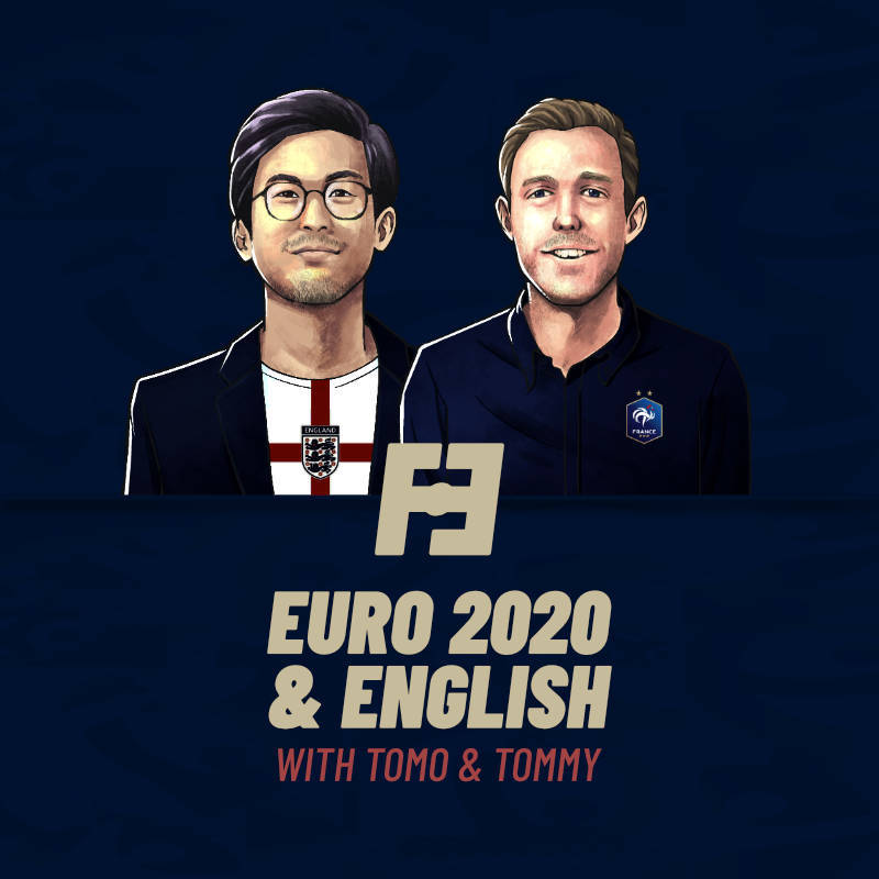 Euro 2020 & English is here!