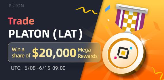 Gate.io Trade PlatON (LAT) & Win a share of $20,000 Mega Rewards