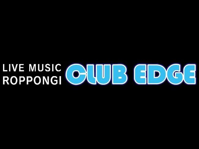 六本木 CLUB EDGE【東京】