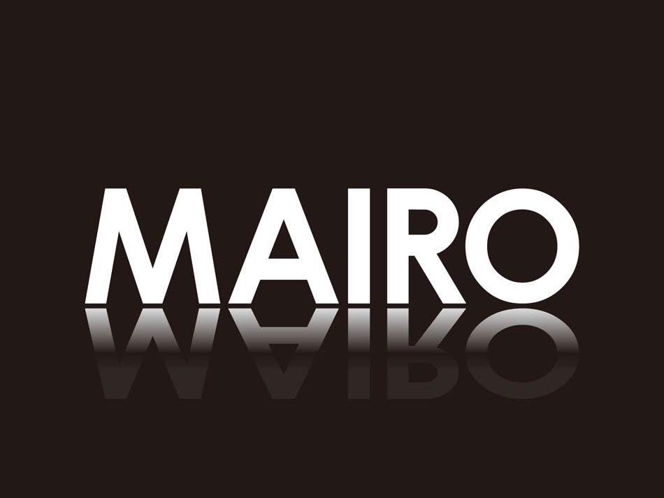MAIRO【富山】