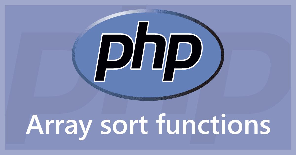 PHPでの配列ソート(並び替え)関数まとめ