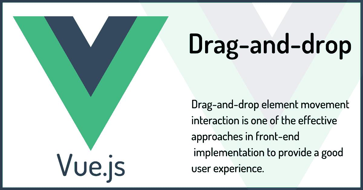 Vue.jsでドラッグアンドドロップによる要素の並べ替えと移動を実装する