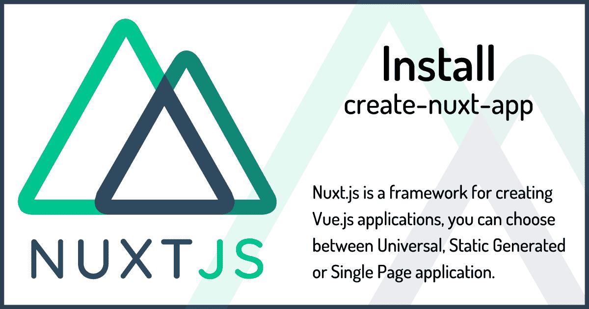 Nuxt.jsをインストールしVue.jsアプリケーション開発環境を構築する入門編