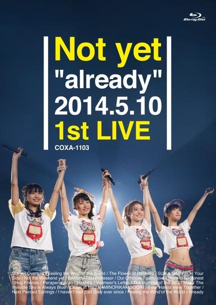 "Blu-ray 『Not yet ""already"" 2014.5.10 1st LIVE』"