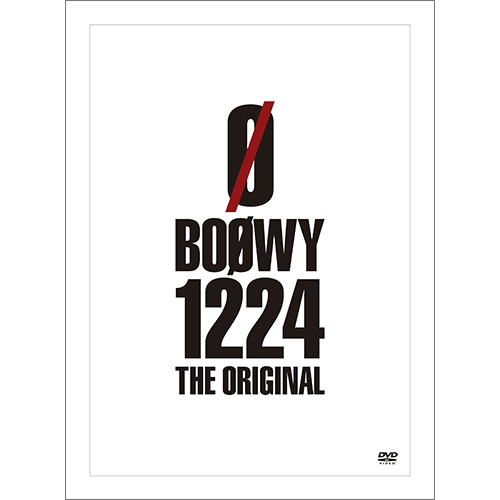 Blu-ray&DVD『BOØWY 1224 -THE ORIGINAL-』 【DVD】