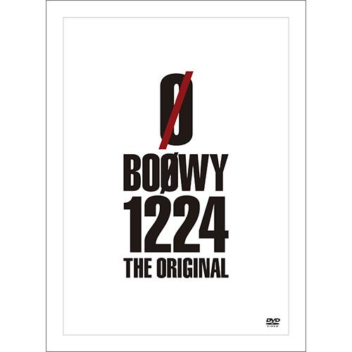 『BOØWY 1224 -THE ORIGINAL-』【DVD】