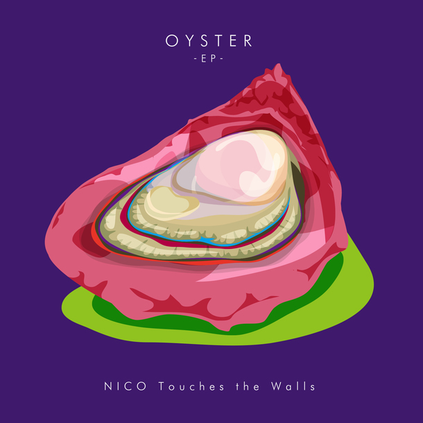 EP「OYSTER -EP-」