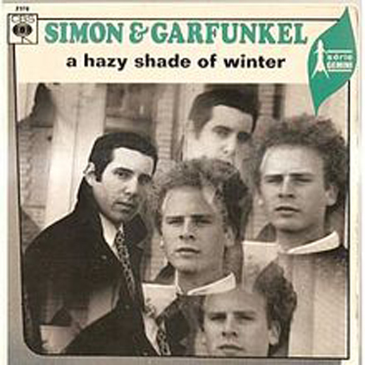 「A Hazy Shade of Winter」/Simon & Garfunkel