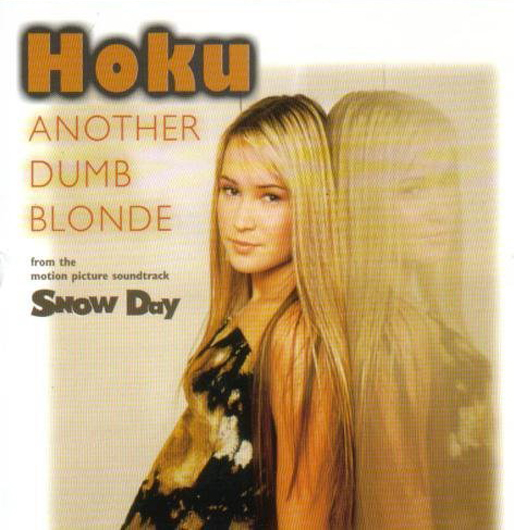 「Another Dumb Blonde」/Hoku