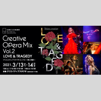 Creative Opera Mix Vol.2 LOVE&TRAGEDY