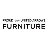 PROUD with UNITED ARROWS FURNITURE