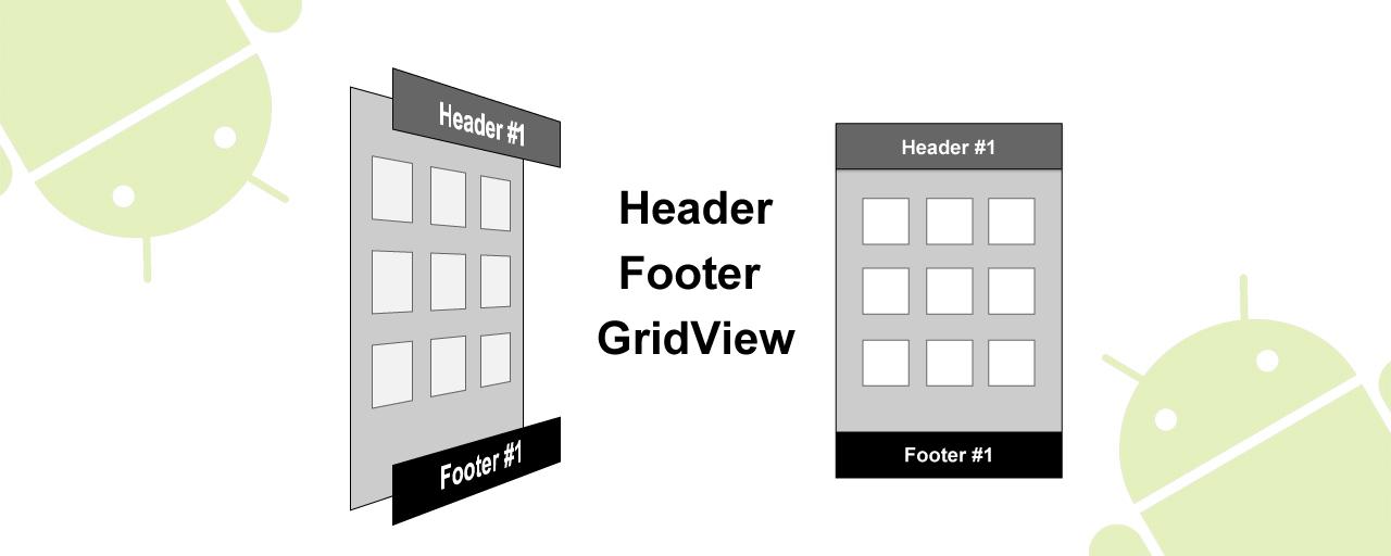 【Android】ヘッダー/フッタービューつきのAndroid GridViewをオープンソースとして公開します