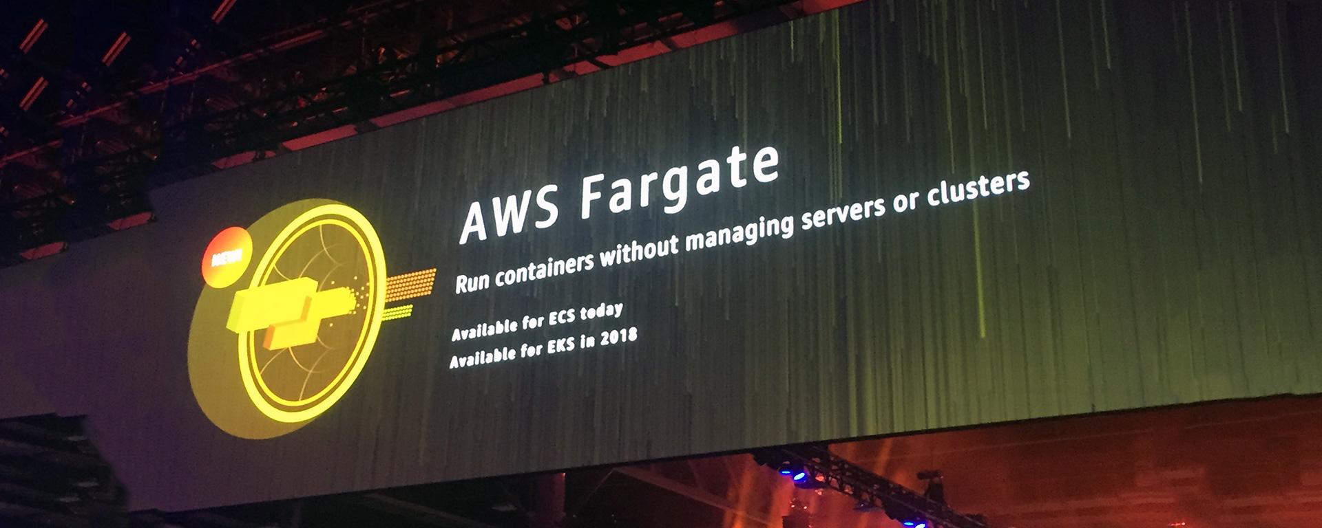 AWS re:Invent 2017で発表されたコンテナ関連サービス(EKS、Fargate)のまとめと自社サービスへの活用