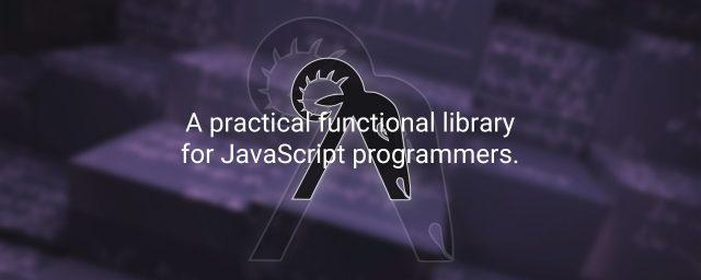 超強力な関数型プログラミング用ライブラリ Ramda.js を学ぼう #1 – これから始める人のための導入編