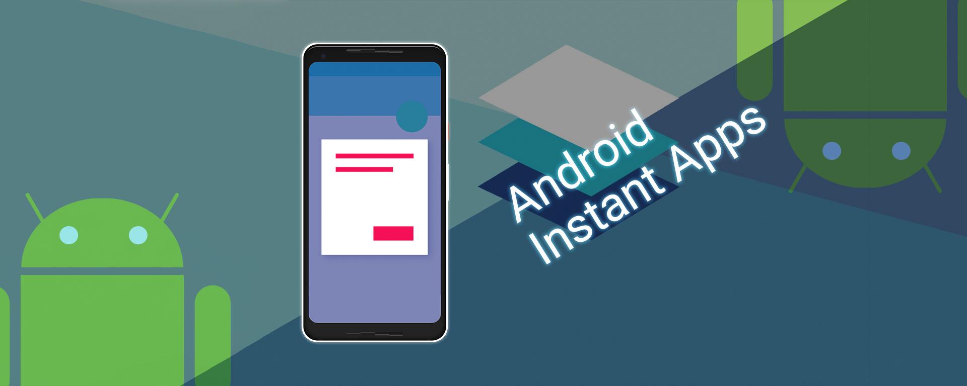 Android アプリバンドルに instant experience を追加する (インスタントアプリを簡単に作れるようになった)