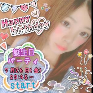【祝】7/26(金)ゆ∞うちゃん誕生日パーチャ!