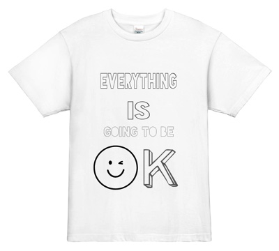 Everything is going to be OK 英語Tシャツ