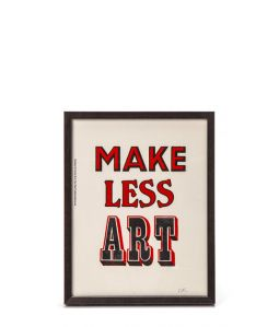 POSTER MAKE LESS ART