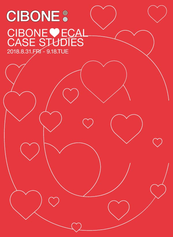 EXHIBITION: 28 CIBONE ♡ ECAL CASE STUDIES