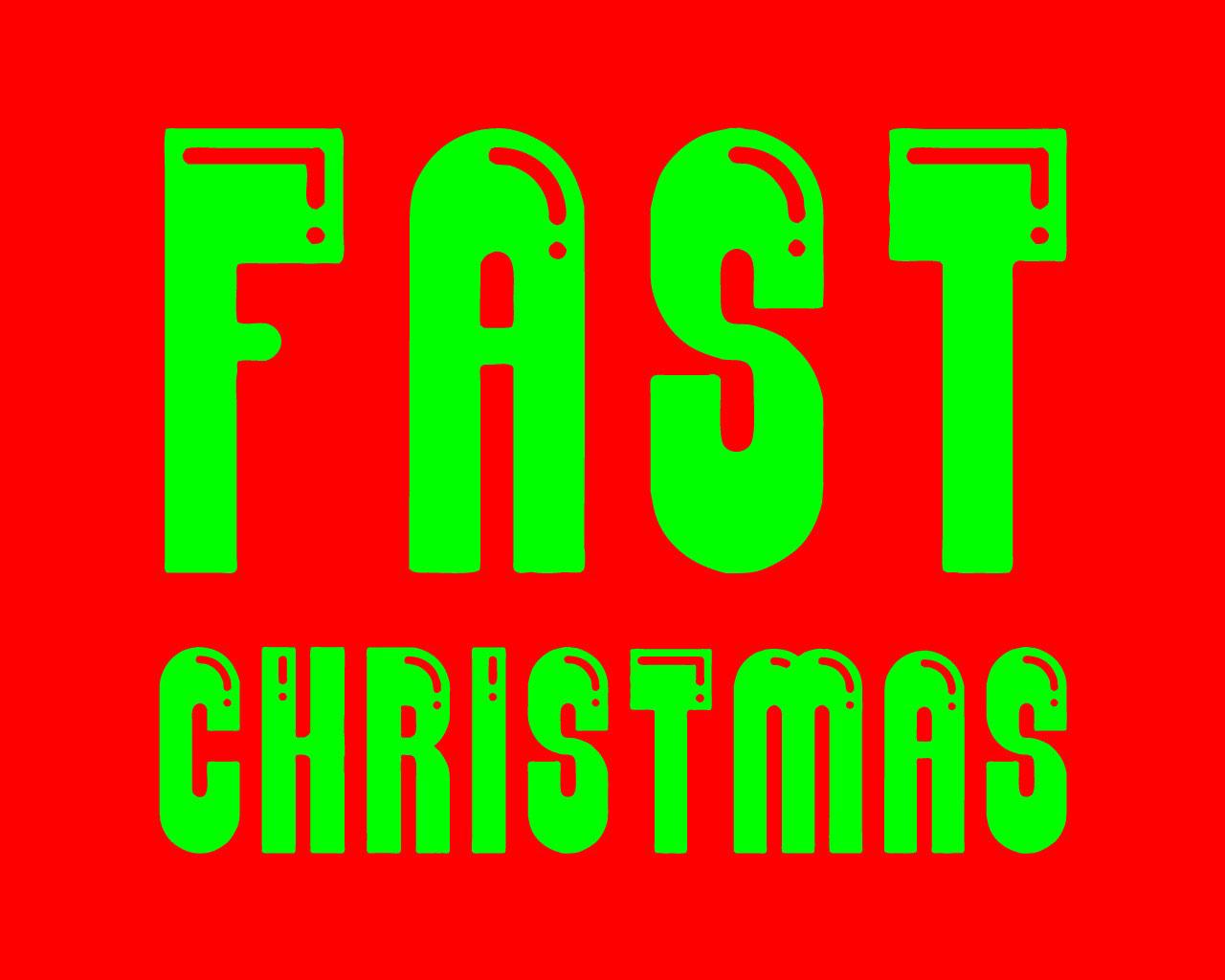 FAST CHRISTMAS