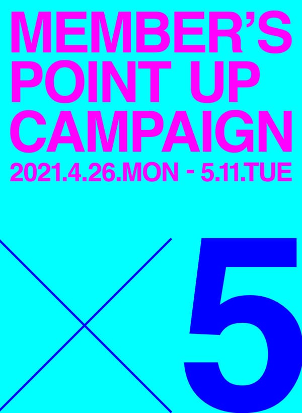 CIBONE MEMBERS ポイントアップ5倍キャンペーン