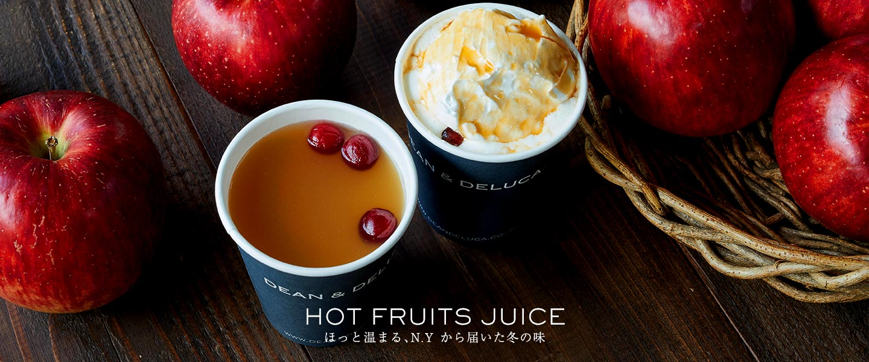 HOT FRUITS JUICE ほっと温まる、N.Y から届いた冬の味