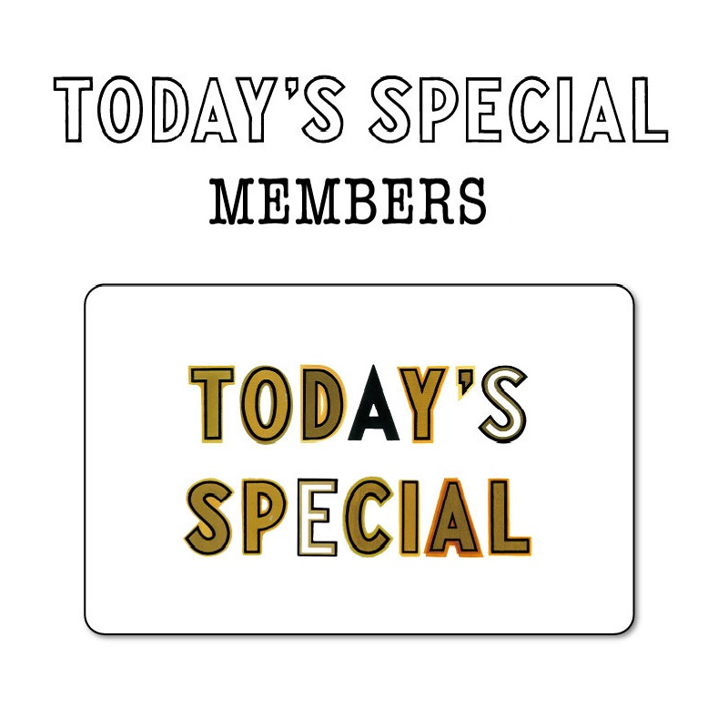 【INFO】TODAY'S SPECIAL MEMBERS