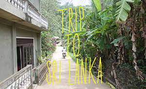 TRIP TO SRI LANKA