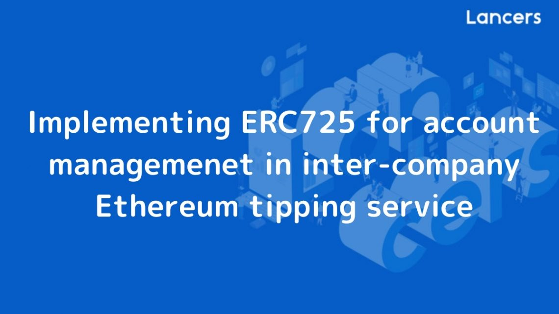 Implementing ERC725 for account managemenet in inter-company Ethereum tipping service
