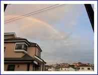 朝から虹が見られました